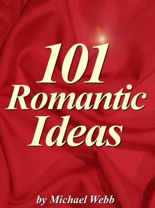Product picture Romatic Ideas - 101 Creative and Unique Romantic Ideas